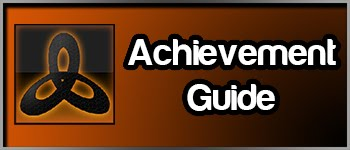 Trophy / Achievement Guide